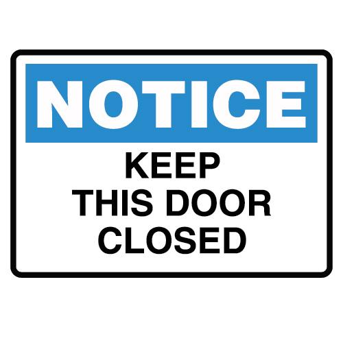 Notice Door Closed Sign